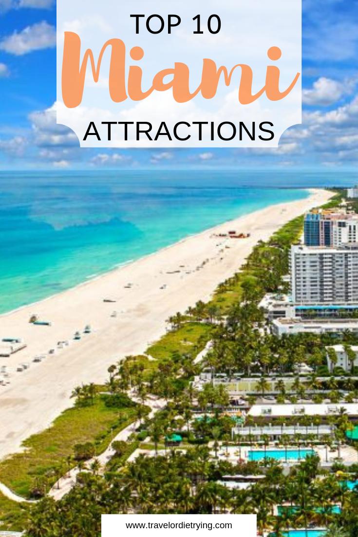 10 Top Must Visit Tourist Attractions In Miami Miami Travel Usa Travel Destinations Travel