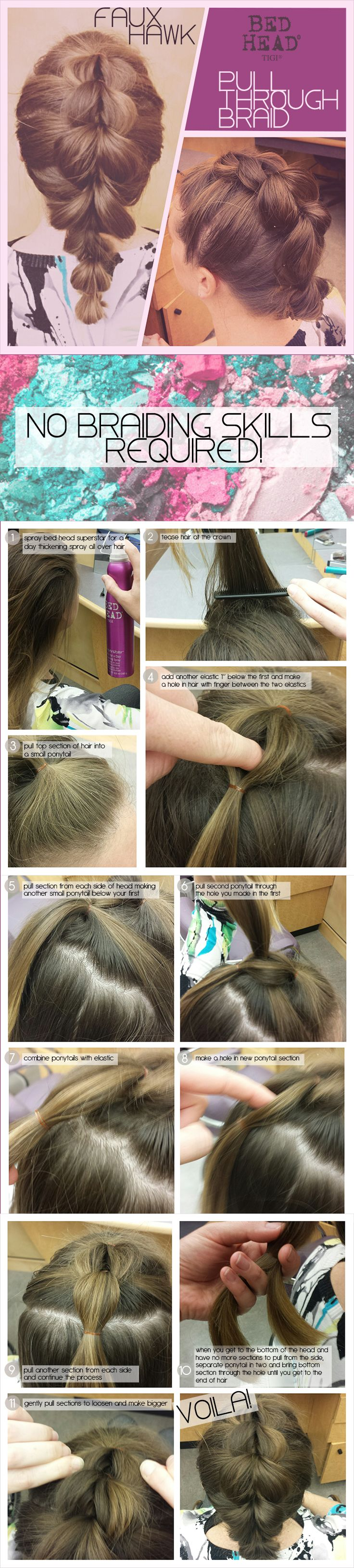 A pull through braid is perfect for people who are braidchallenged