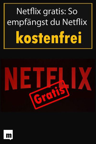 Netflix Kostenlos Hack