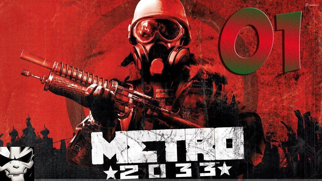 Metro 2033 Redux Прохождение 01: Знакомимся с Метро (с ...