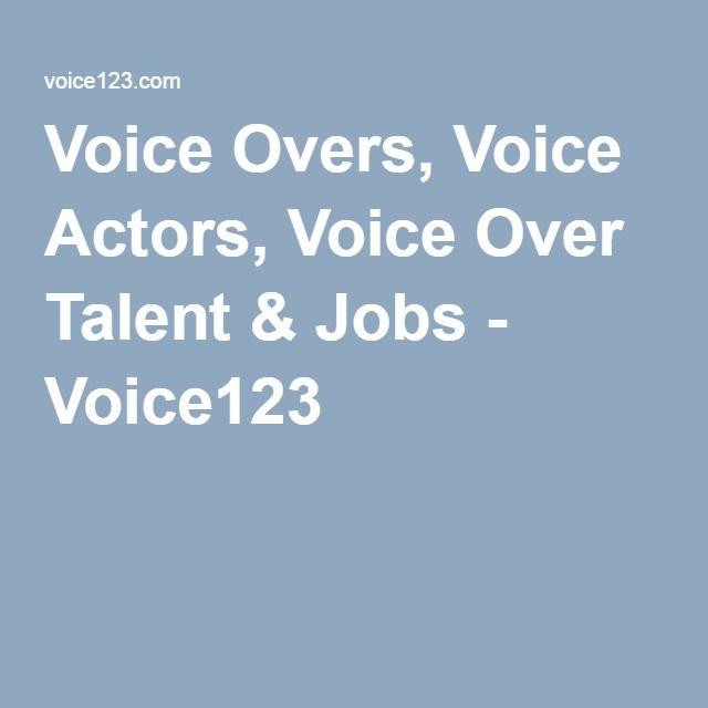 Voice Overs, Voice Actors, Voice Over Talent  Jobs - Voice123