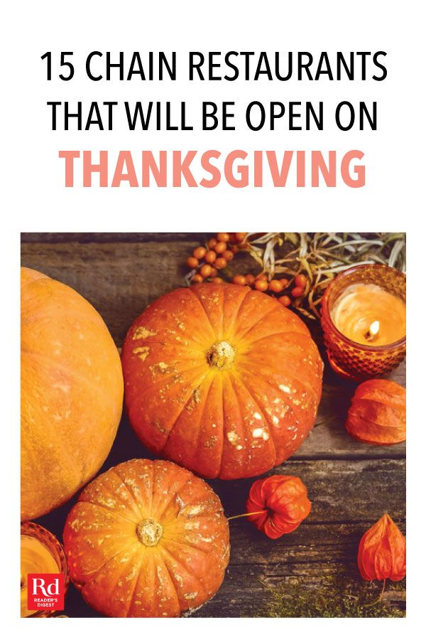 15 Chain Restaurants That Will Be Open on Thanksgiving ...