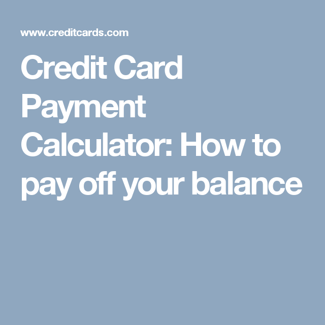 how to payoff credit card debt calculator