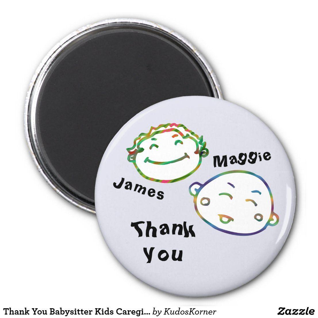 Photo of Thank You Babysitter Kids Caregiver Appreciation Magnet | Zazzle.com