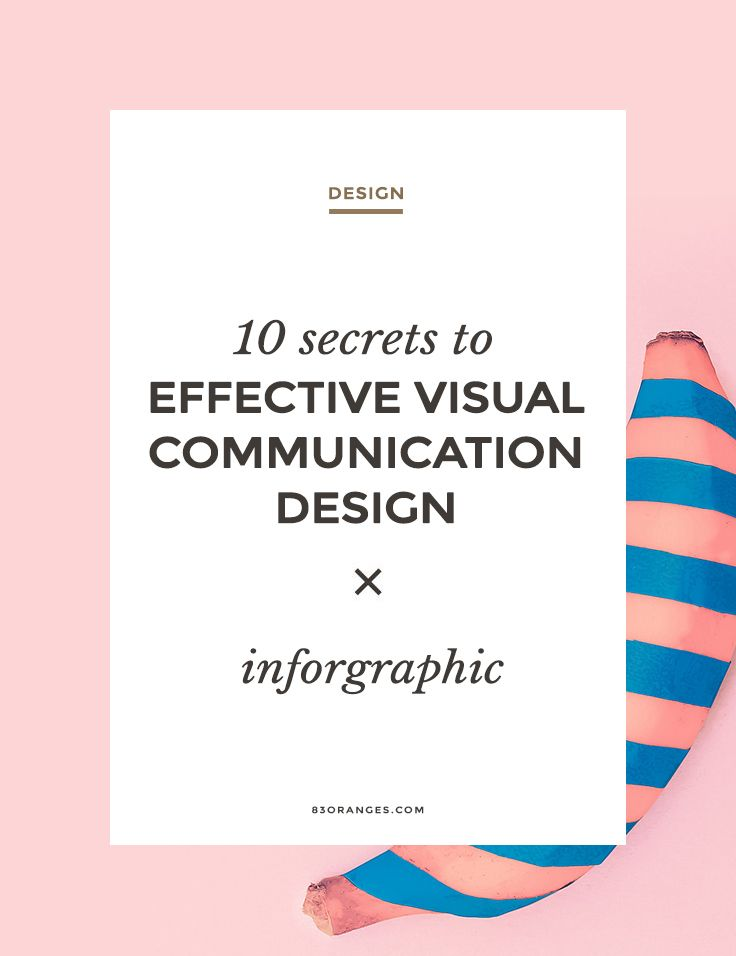 10 Secrets to Effective Visual Communication Design Here's an ...