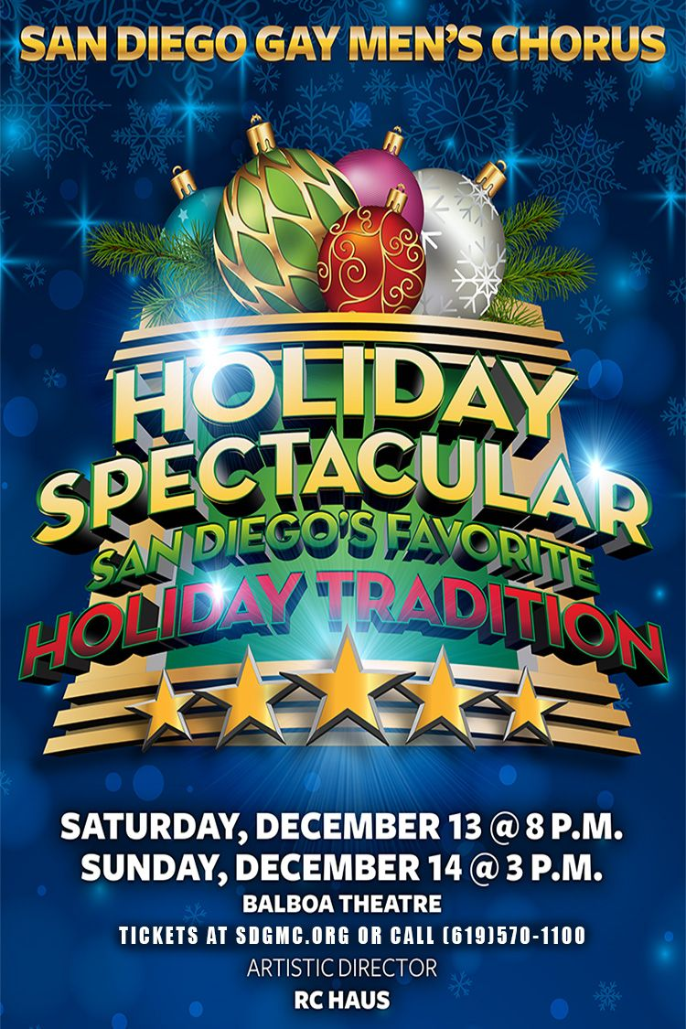 """""""Holiday Spectacular"""" 2014 San Diego's Favorite Holiday"""