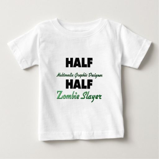 Half Multimedia Graphic Designer Half Zombie Slaye Infant T Shirt, Hoodie Sweatshirt