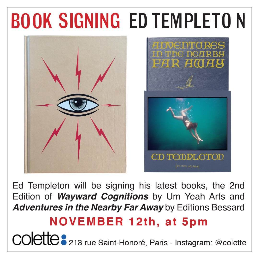 ED TEMPLETON Book signing Thursday at 5 at Colette - http://www.editionsbessard.com/non-classe/ed-templeton-book-signing-thursday-at-5-at-colette/