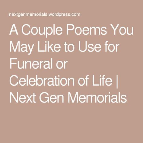 A Couple Poems You May Like to Use for Funeral or Celebration of - funeral checklist template