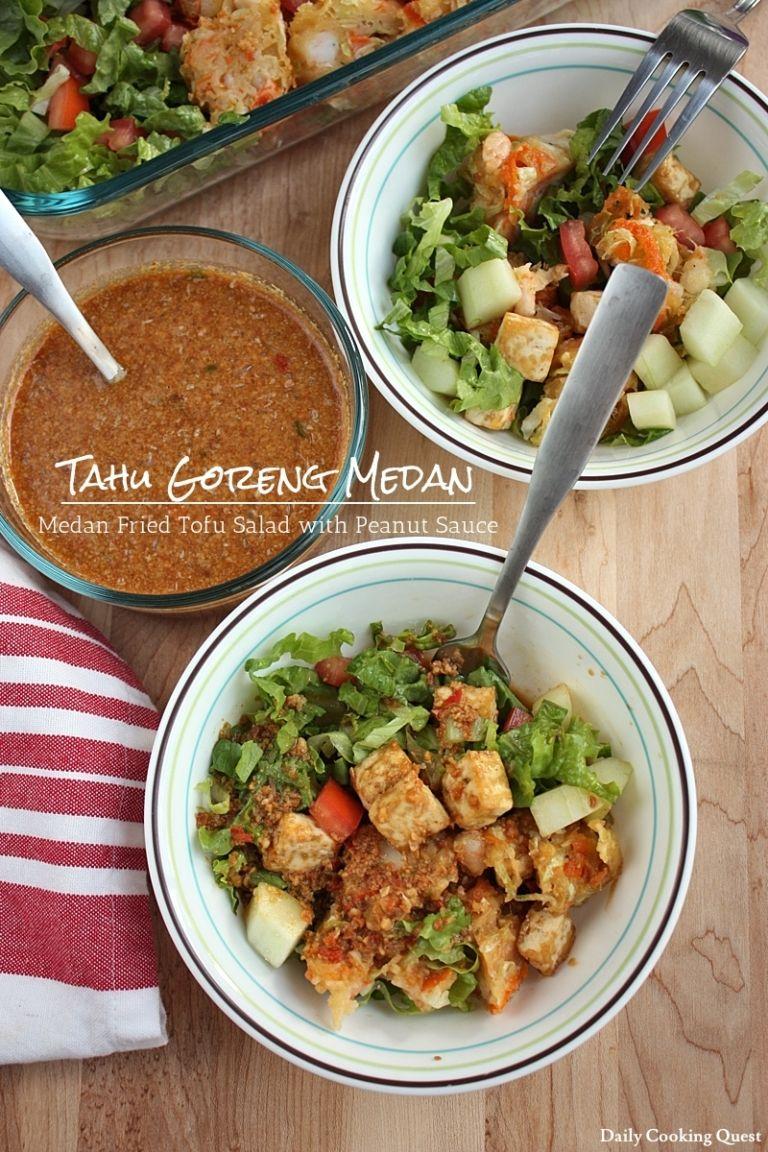 Tahu Goreng Medan Medan Fried Tofu Salad With Peanut Sauce Resep Resep Tahu Masakan Masakan Indonesia