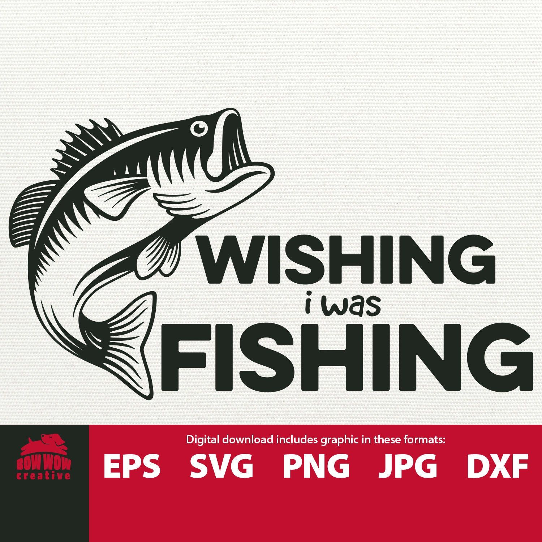 Download Art Collectibles Clip Art Fishing Sign Bass Svg Fishing Cut File Fishing Hook Fisherman Svg Fishing Svg Bass Fishing Svg Fisherman Gift Wishin I Was Fishin