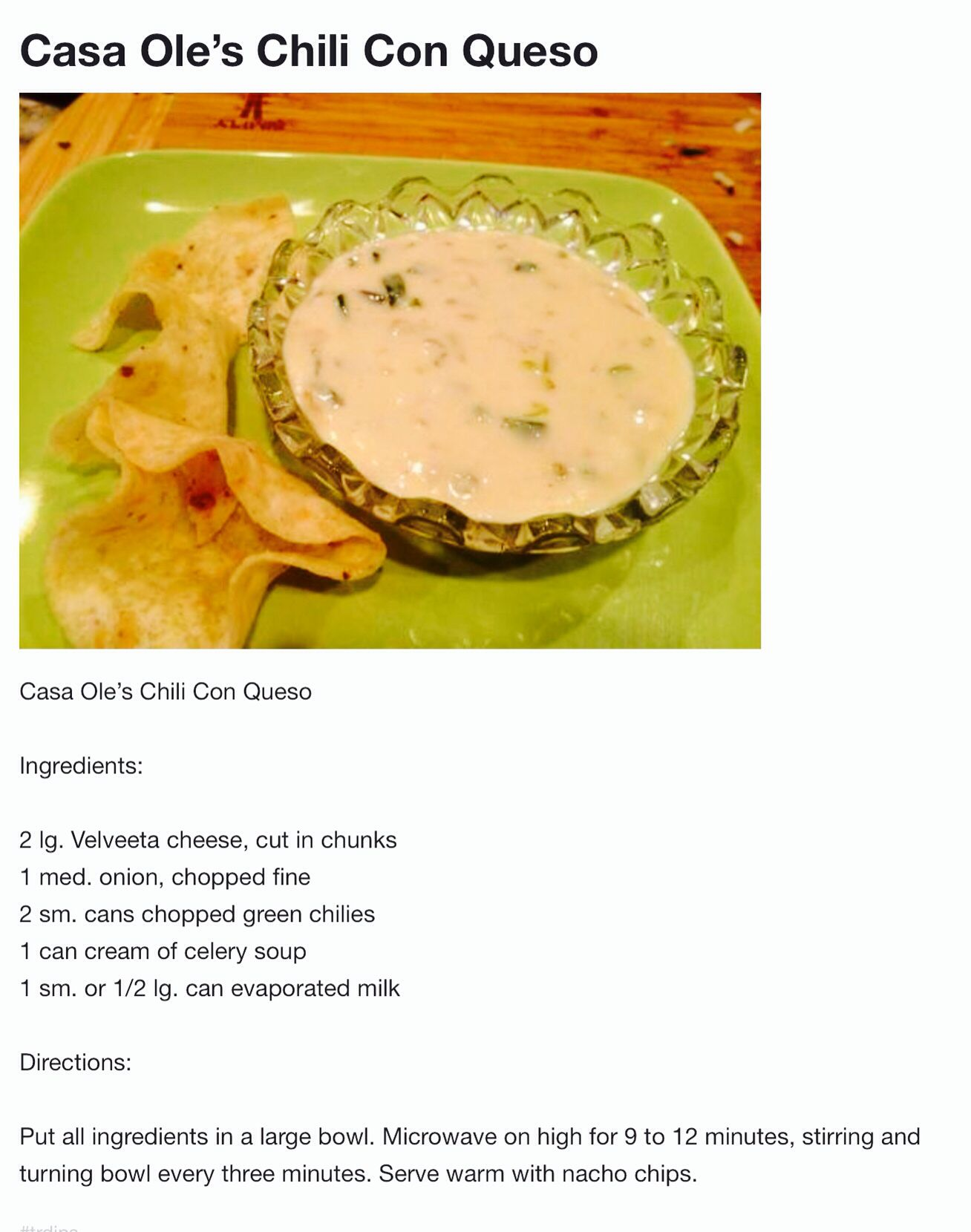 Tested And Approved Easiest Way To Make Creamy Queso Love It Never Thought About Adding Cream Of C Appetizer Recipes Mexican Food Recipes Restaurant Recipes