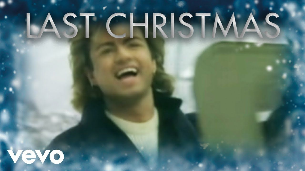 Wham Last Christmas Official Video Best Christmas Songs Christmas Songs List Last Christmas