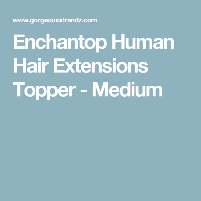 Enchantop Human Hair Extensions Topper Medium Hair Toppers