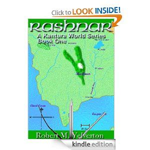 Rashnar (Kantura World) eBook by Robert M. Yelverton: Kindle Store http://t.co/I46xUj7D #freekindlebooks #freeebooks  get it while its still free