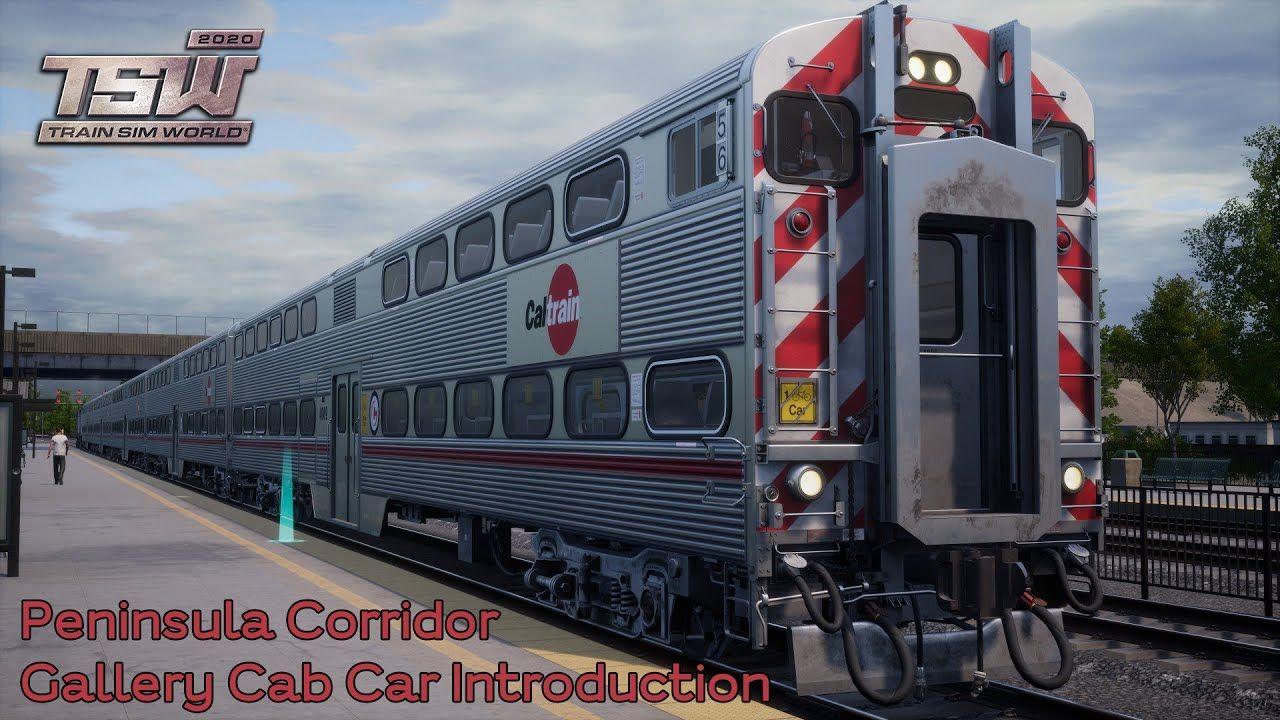 Train Sim World 2020 - Gallery Cab Car Introduction