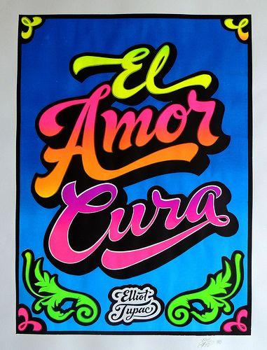 El Amor Cura   Serigrafia - Técnica cartel chicha. - Cartuli…   Flickr