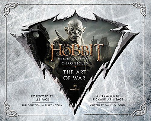 The Hobbit: The Art of War: The Battle of the Five Armies: Chronicles