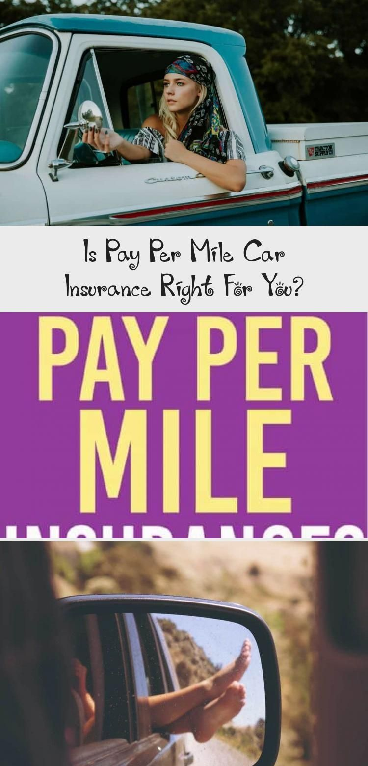 If You Don T Drive A Lot You Could Save Money By Using A Pay Per