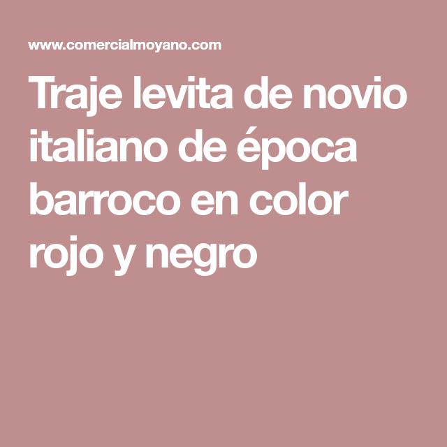 Traje levita de novio italiano de época barroco en color rojo y negro