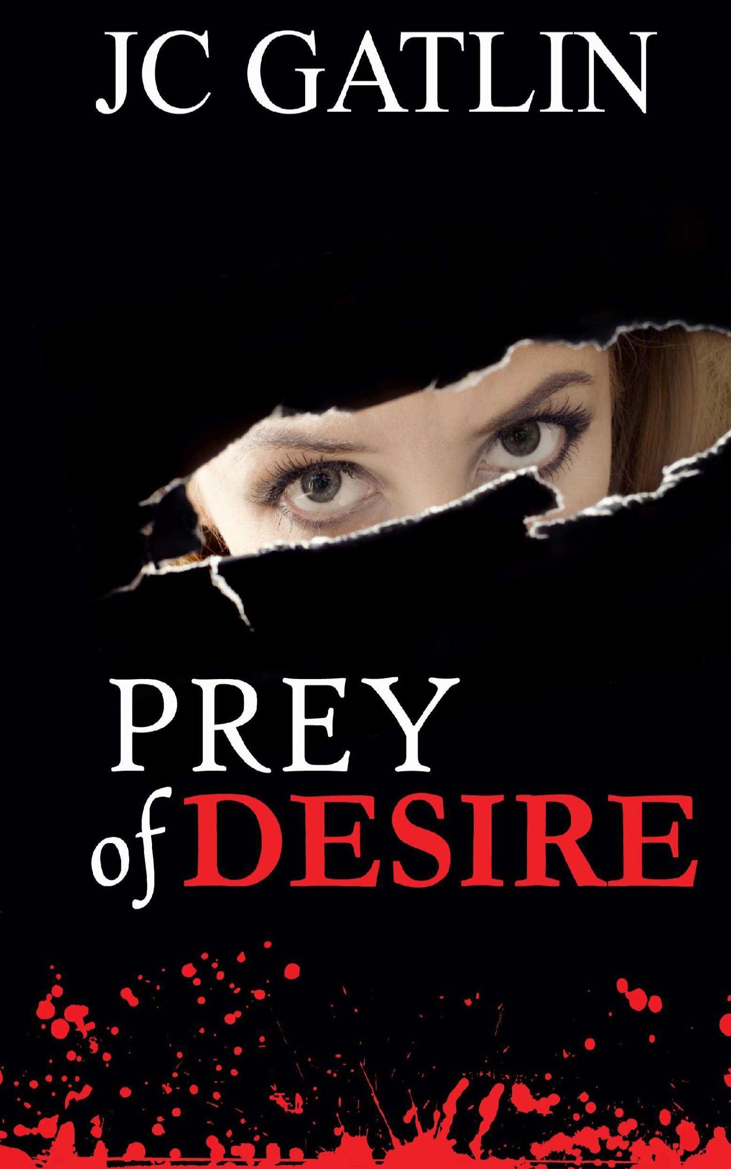 Prey Of Desire By Jc Gatlin A College Campus Murder Mystery Free! Http