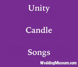 The 60 Best Unity Candle Songs 2018
