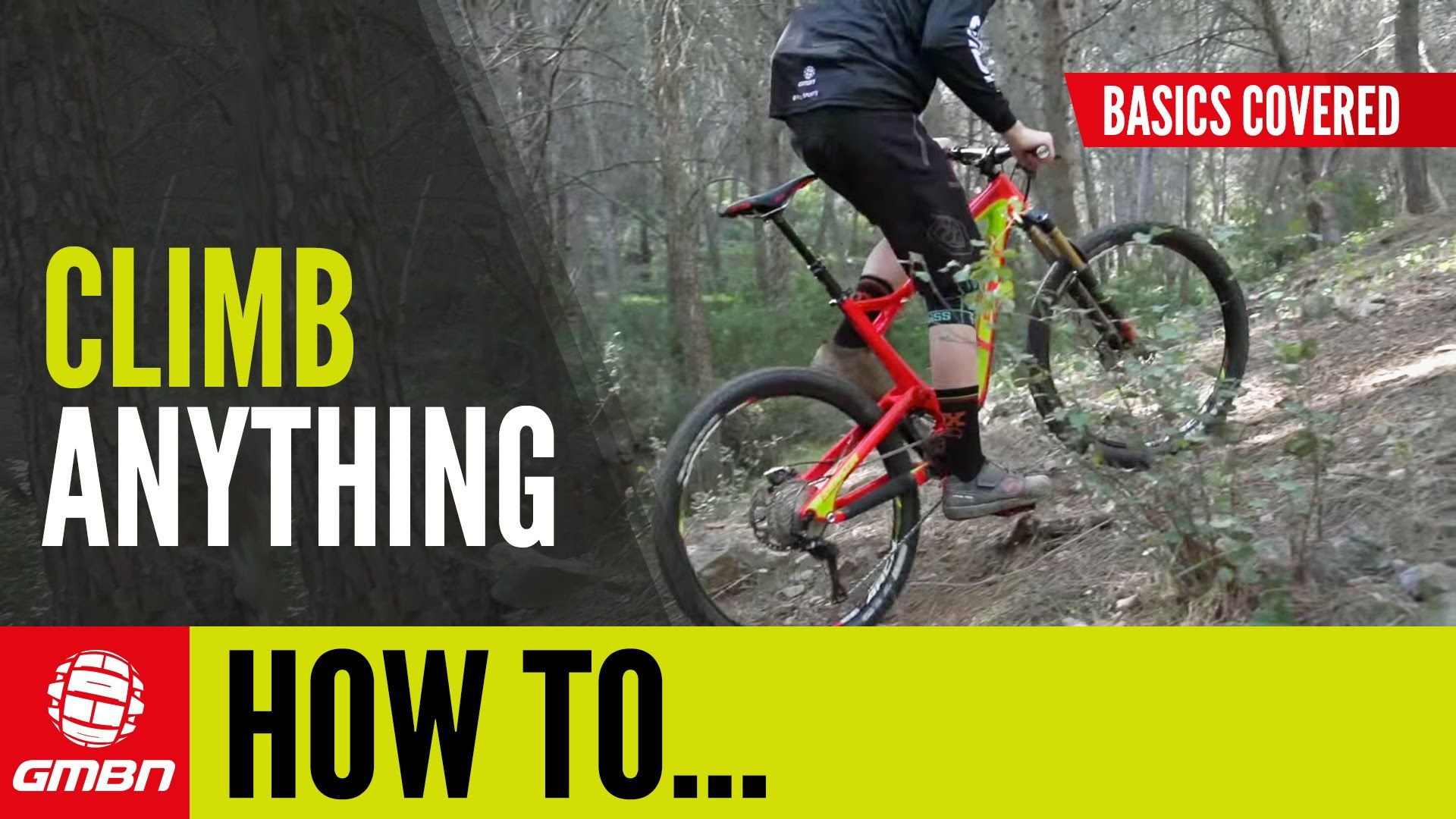 How To Climb Anything Mtb Skills Video Http Mountain Bike