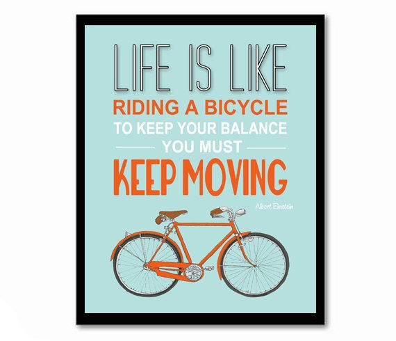 Life Is Like Riding A Bicycle Einstein Quote Bike Poster