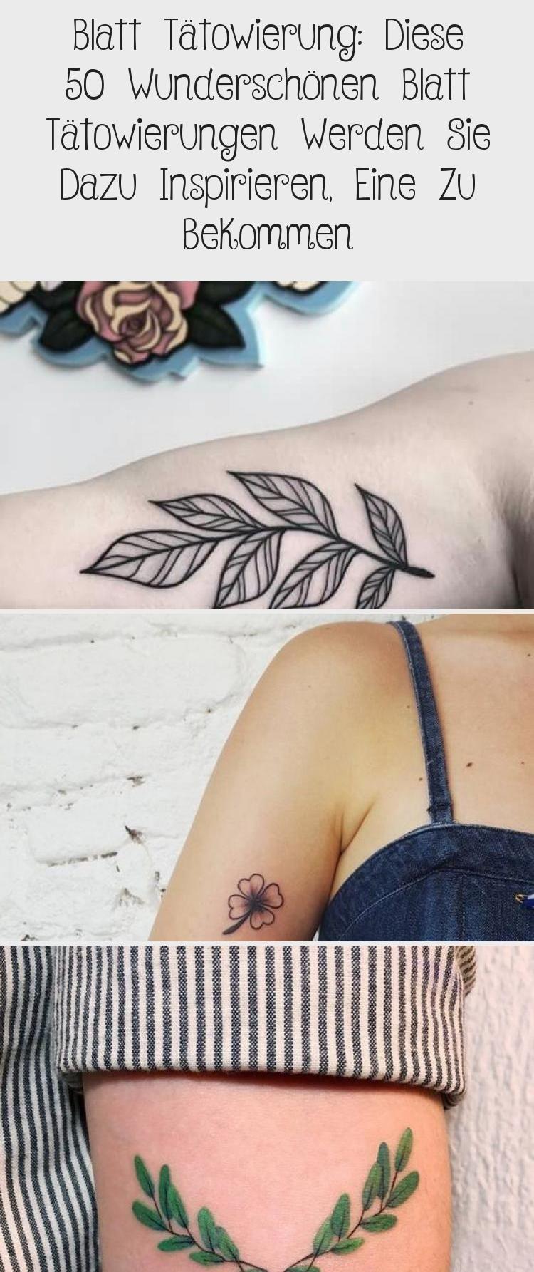 Blatt Tätowierung: Diese 50 wunderschönen Blatt Tätowierungen werden Sie dazu… – Bikini trends 2020