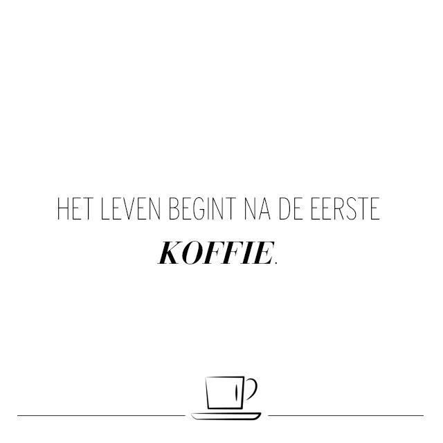 Citaten Koffie Lagu : Quotes die bewijzen dat koffie heilig is moodboard