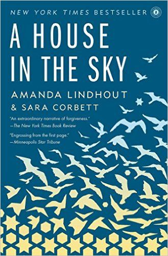 AmazonSmile: A House in the Sky: A Memoir (9781451645613): Amanda Lindhout, Sara Corbett: Books