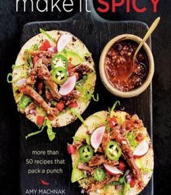 Make it spicy more than 50 recipes that pack a punch pdf make it spicy more than 50 recipes that pack a punch pdf forumfinder Image collections