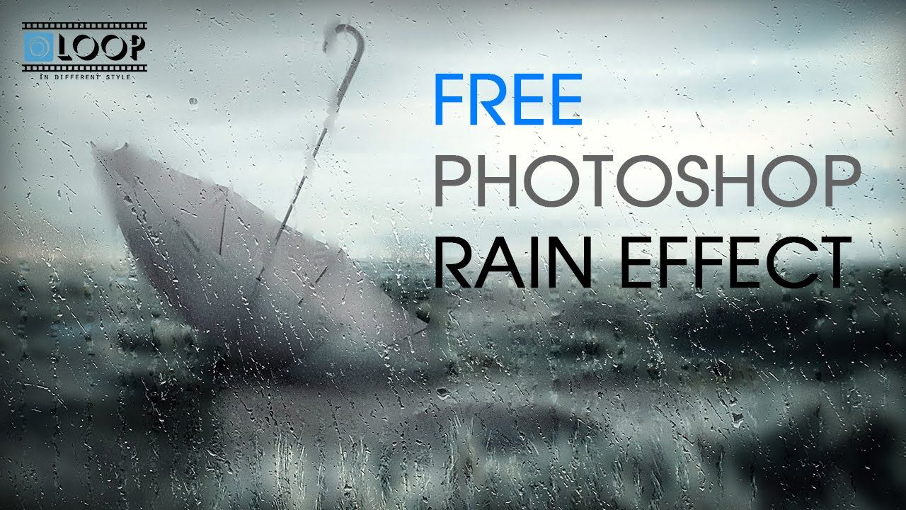 Free Photoshop Rain Effects
