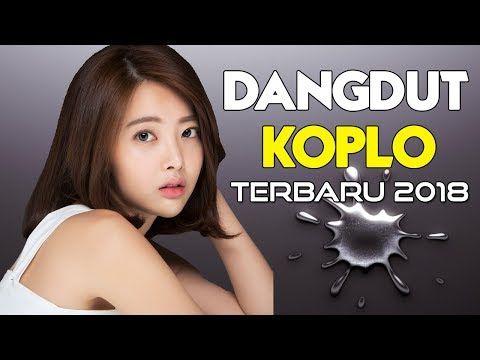 Lagu Koplo Terbaru 2018 Dangdut Koplo Enak Didengar Music Video