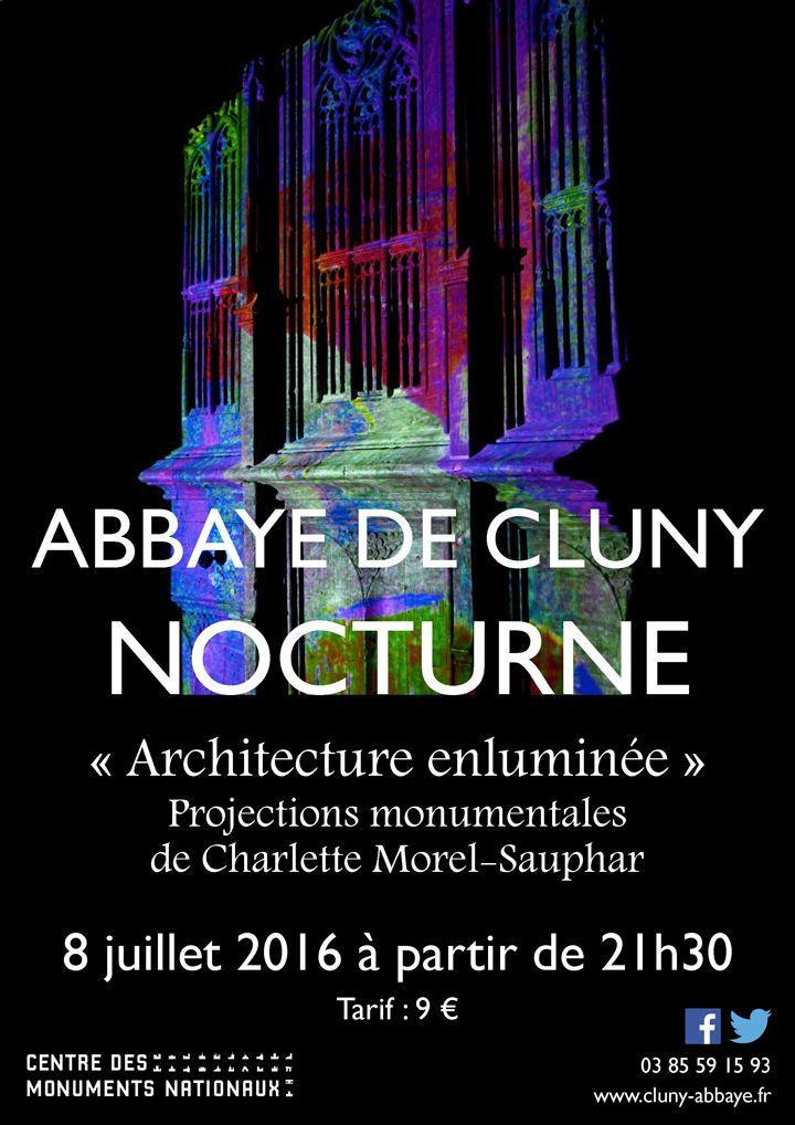 Déambulation nocturne à l'abbaye de Cluny le 8 juillet 2016 : http://clun.yt/28Q67F8