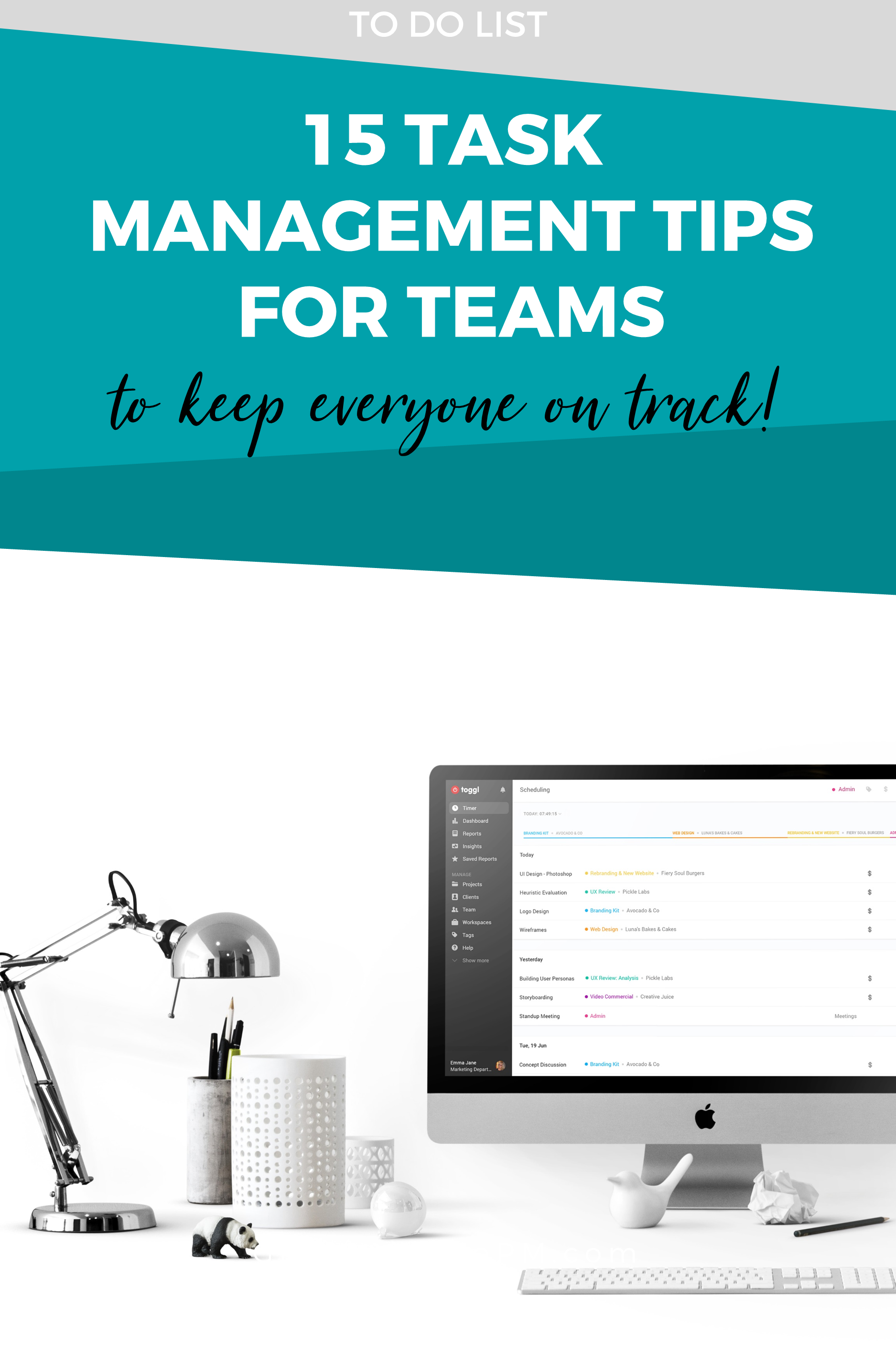 Task Management For Teams 15 Tips For Staying On Track Girl S Guide To Project Management In 2021 Task Management Task Management App Management