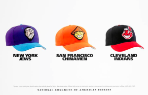NCAI poster frames how offensive images are used as sports logos. Credit: National Congress of American Indians (www.ncai.org)