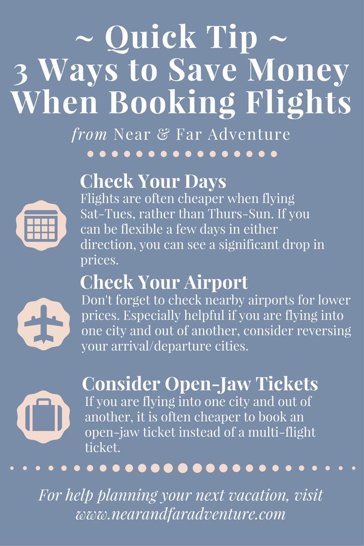 Quick Tip + 3 Ways to Save Money When Booking Flights