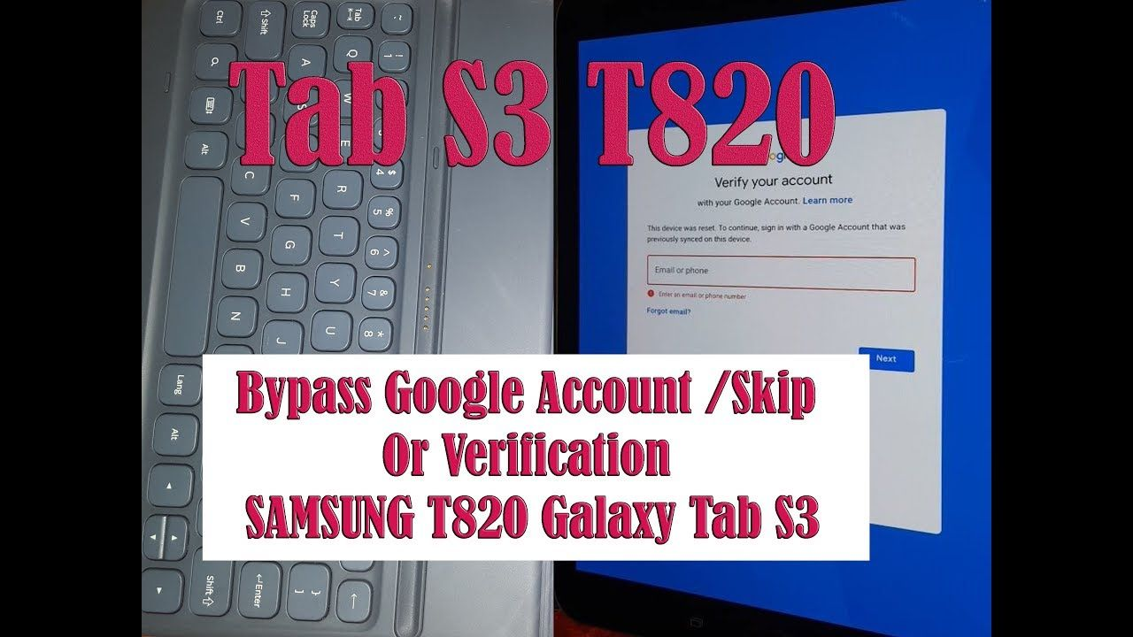 How to Bypass Google Account /Skip Or Verification SAMSUNG T820