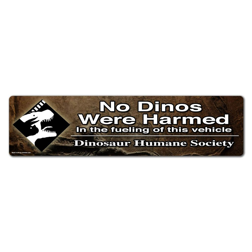 No Dinos Were Harmed In The Fueling Of This Vehicle Removable Bumpersticker For Your Electric Vehicle From Http Evst Bumper Stickers Electric Cars Vehicles [ 1024 x 1024 Pixel ]