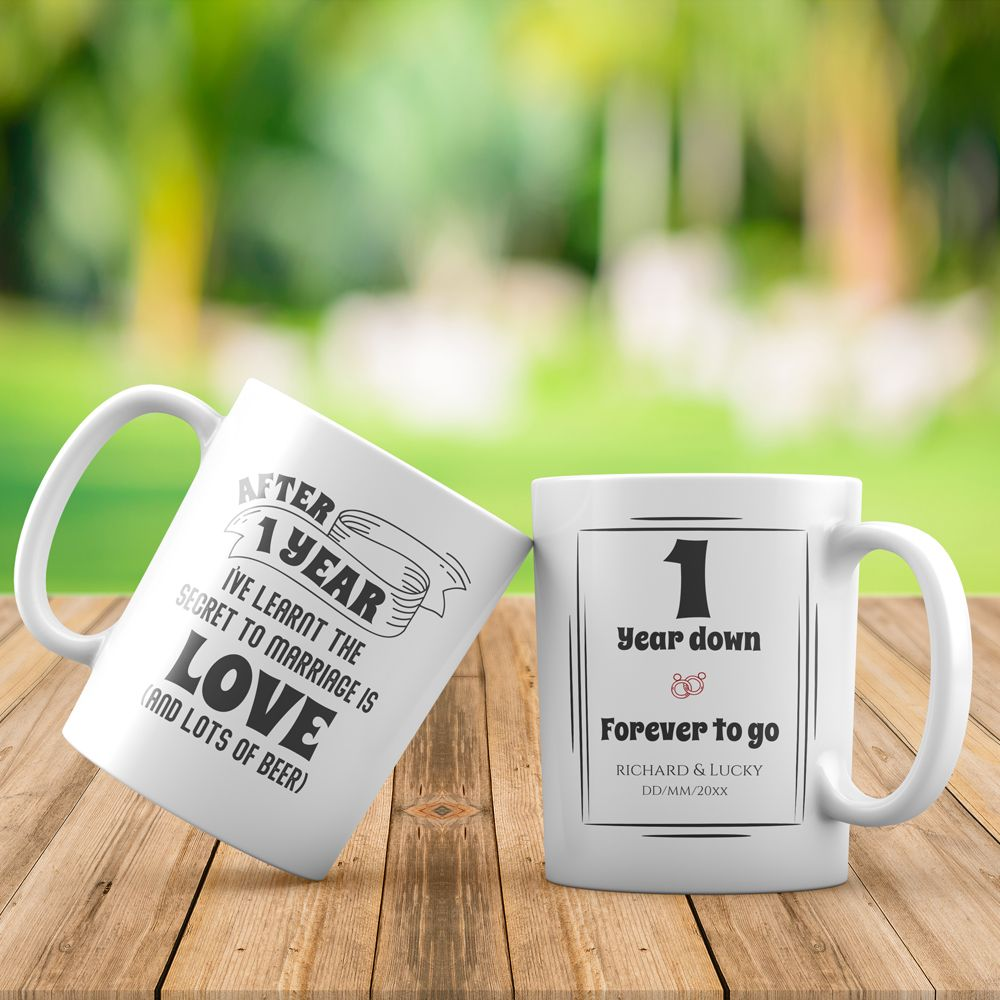 1 Year Down Forever To Go 1st Anniversary Gift Custom Mug 365canvas 1st Anniversary Gifts 1st Anniversary Personalized Anniversary Gifts