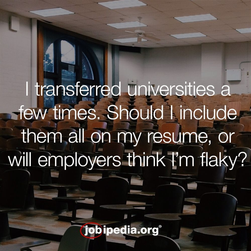 I transferred universities a couple times over the course