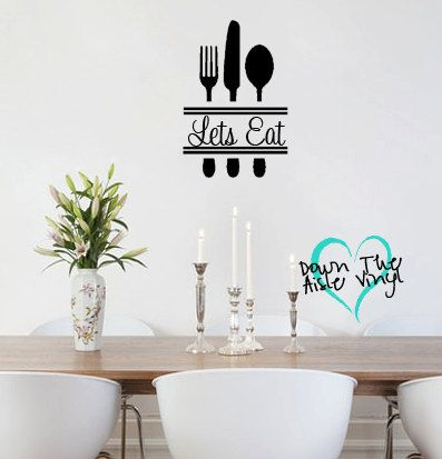 lets eat kitchen wall decaldowntheaislevinyl on etsy, $15.00