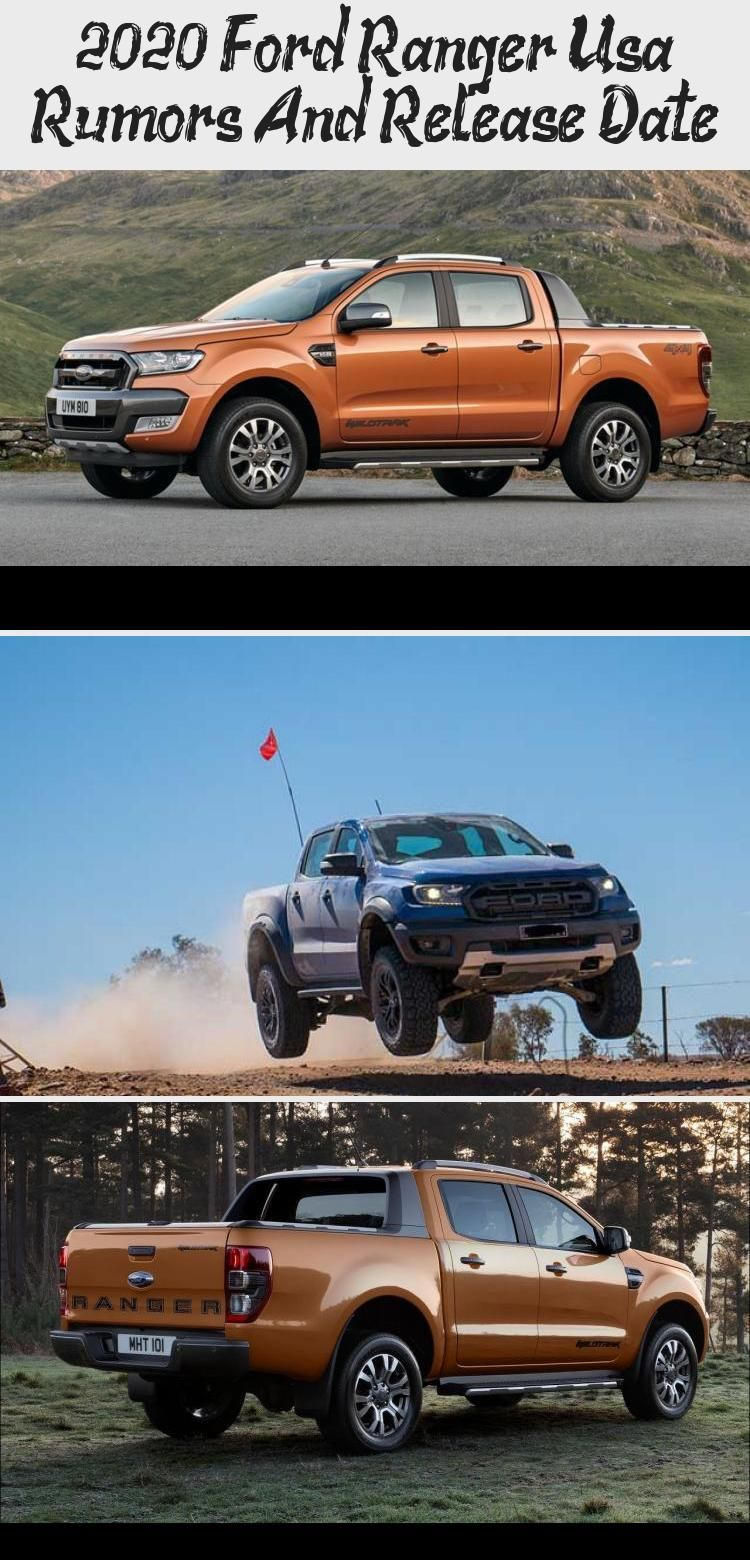 2020 Ford Ranger Usa Rumors And Release Date In 2020 Ford Ranger 2020 Ford Ranger Ford Ranger Supercab