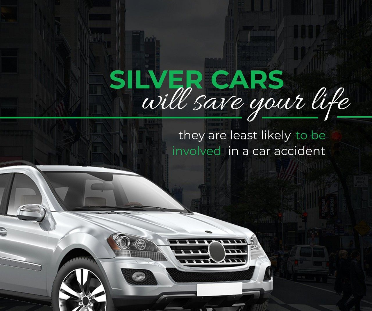 Did You Know That Silver Cars Are Least Likely To Be Involved In A