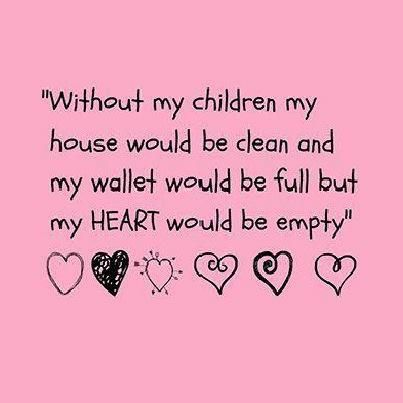 My kids are my heart! | My Children | Funny quotes for kids