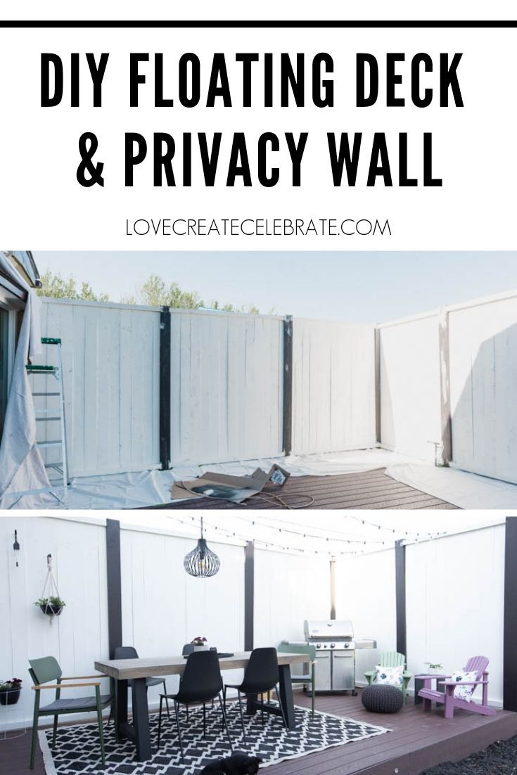 DIY Floating Deck and Privacy Wall - Love Create Celebrate