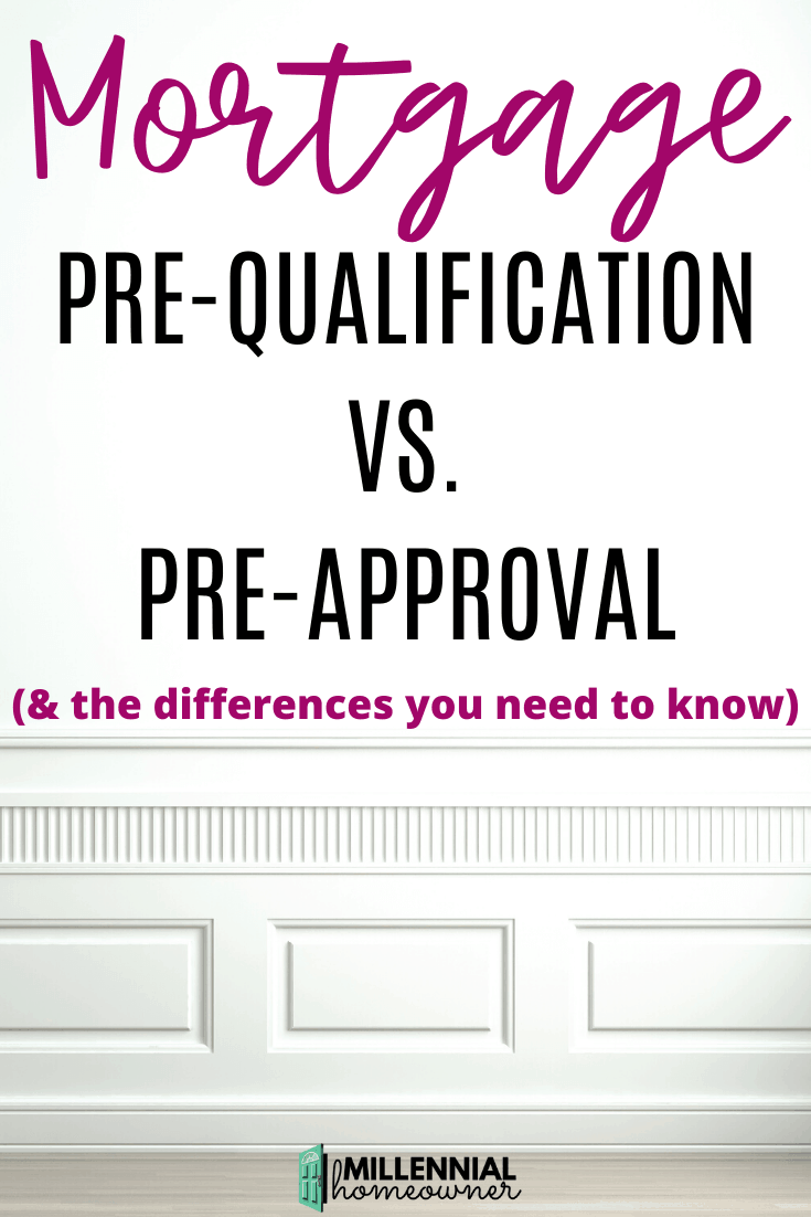 Mortgage Pre Qualification Vs Pre Approval Which One Is Better In 2020 Mortgage Buying Your First Home Qualifications