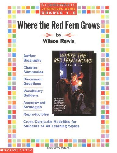 Literature Guide: Where the Red Ferns Grow (Grades 4-8) by Scholastic Books http://www.amazon.com/dp/0590373579/ref=cm_sw_r_pi_dp_dV65tb0JQT0ZN