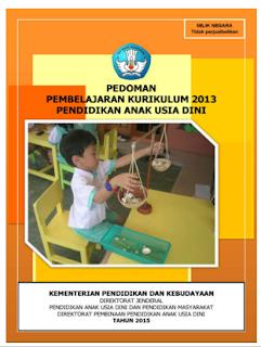 Download Pedoman Pembelajaran Kurikulum 2013 Pendidikan Anak Usia Dini Paud Pendidikan Anak Anak Kurikulum Pendidikan